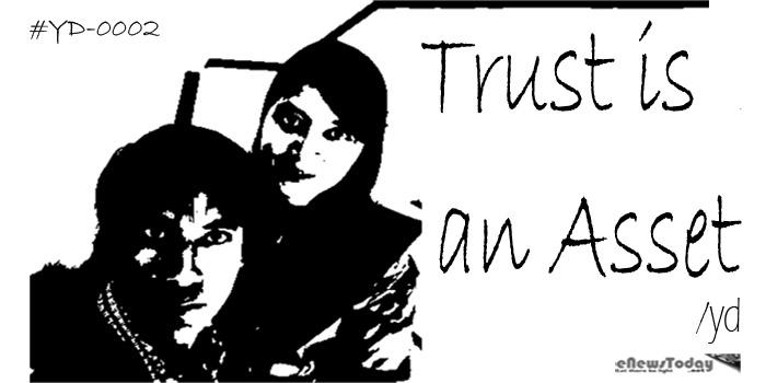 #YD-0002 trust is an asset