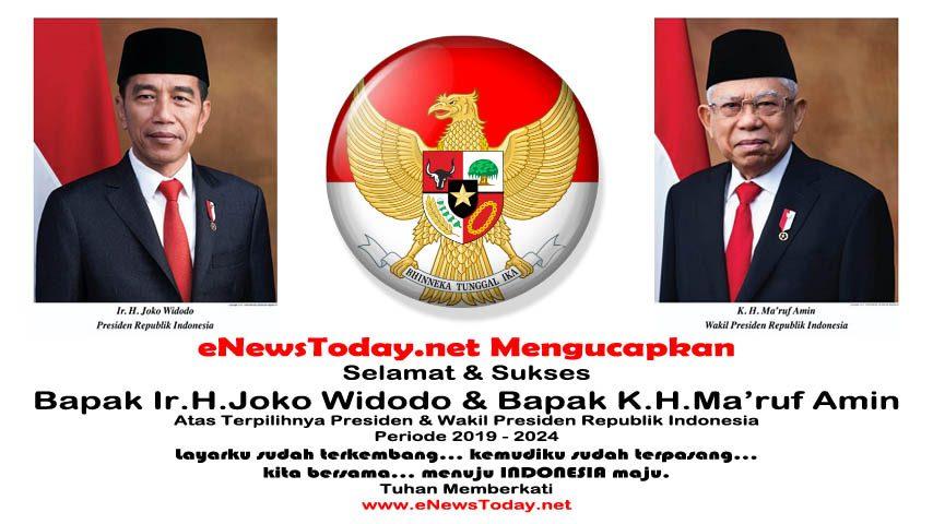 Selamat Atas Terpilihnya Presiden Republik Indonesia Periode 2019 - 2024